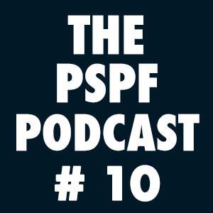 THE-PSPF-PODCAST-#10