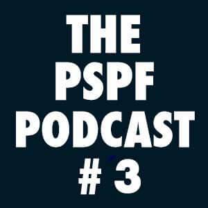 THE-PSPF-PODCAST-#3
