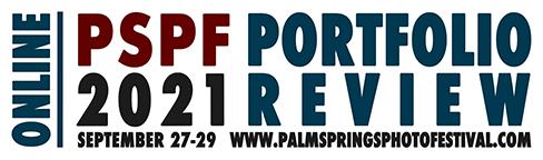 The Palm Springs Photo Festival Portfolio Review: Fall 2021